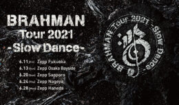 BRAHMAN TOUR2021-Slow Dance-