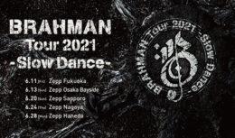 BRAHMAN TOUR2021-Slow Dance-